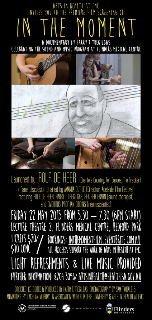 """In The Moment"" Film ~ A Documentary by Harry T Tregilgas ~ Celebrating the Sound and Music program at Flinders Medical Centre"