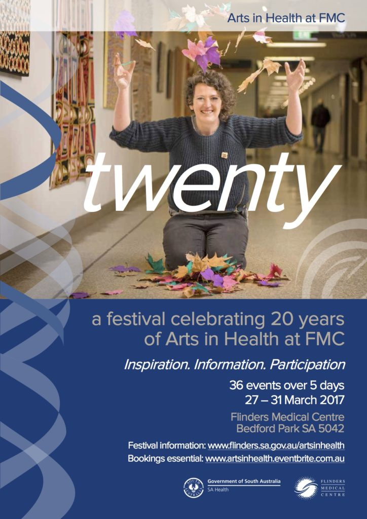 twenty festival - celebrating 20 years of the Arts in Health Program at Flinders Medical Centre