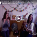 Music for Children with Heather Frahn and Sally Chance, Live on Facebook with Turtle Dance Music, USA.